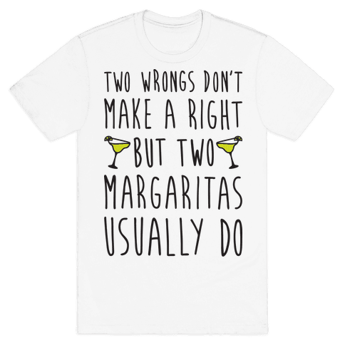 Two Margaritas Mens T-Shirt