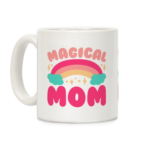 Magical Mom Coffee Mug