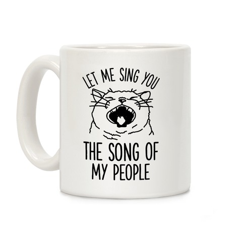 The Song Of My People Cat Coffee Mug