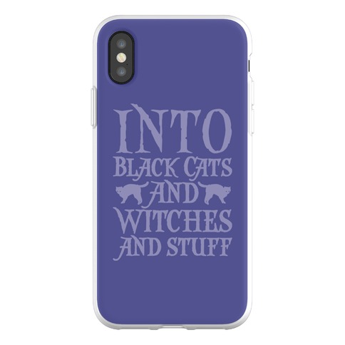 Into Black Cats and Witches and Stuff Parody Phone Flexi-Case