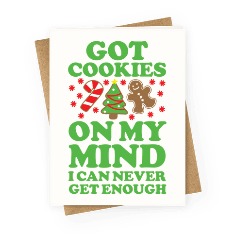 Got Cookies On My Mind Greeting Card