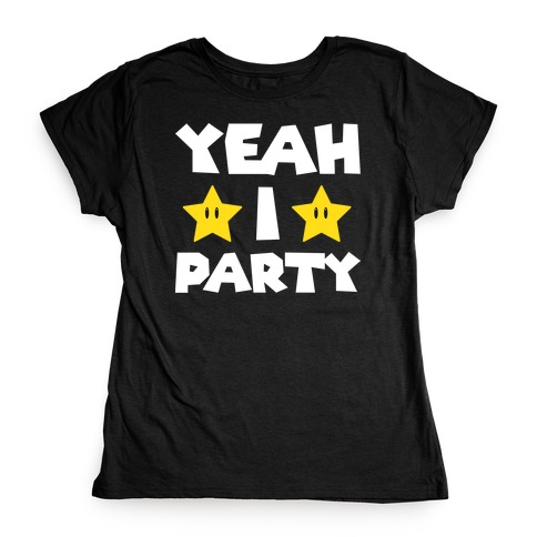Yeah I Party Mario Parody Womens T-Shirt