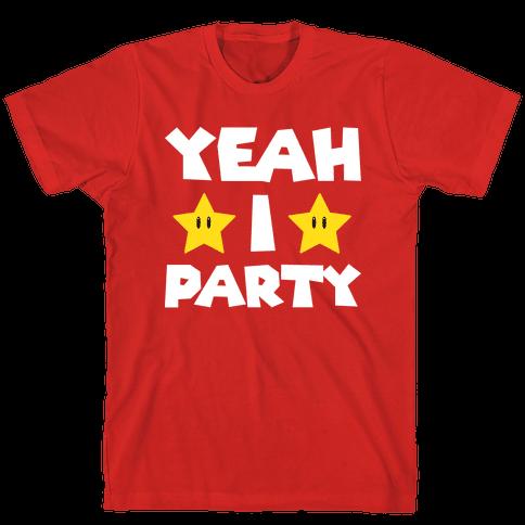 Yeah I Party Mario Parody Tee