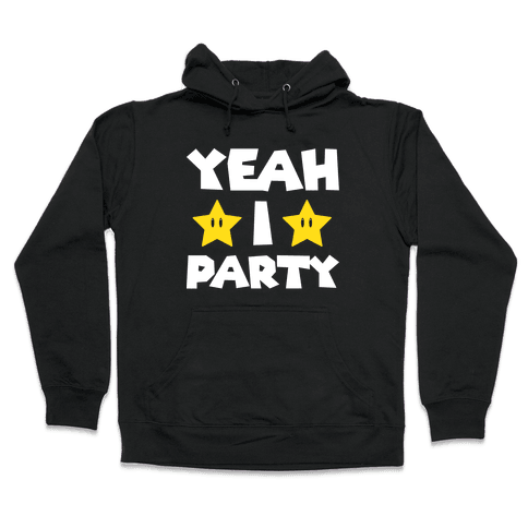 Yeah I Party Mario Parody Hooded Sweatshirt