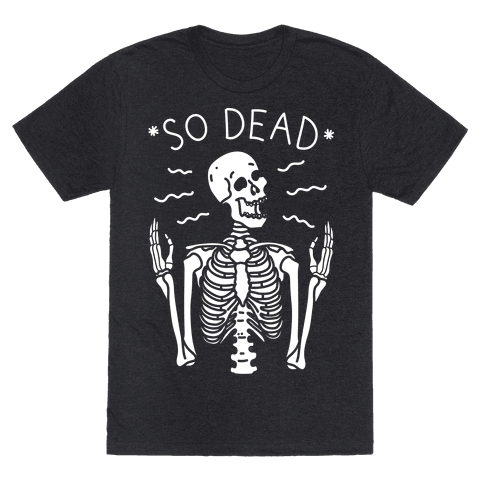 So Dead Skeleton (White)
