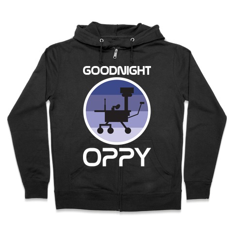 Goodnight Oppy Zip Hoodie