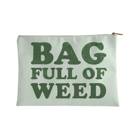 Bag Full of Weed Accessory Bag