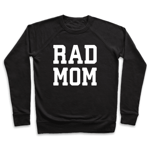 Rad Mom Pullover