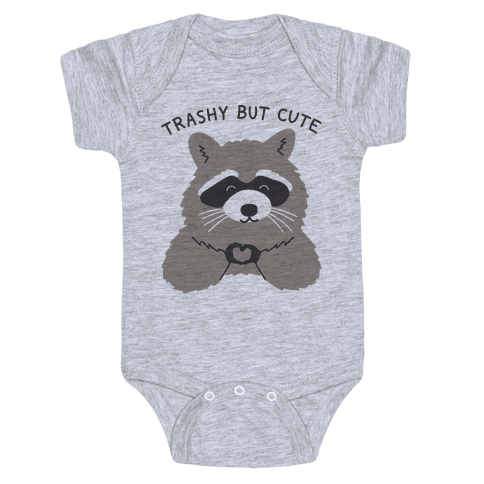 Trashy But Cute Baby Onesy