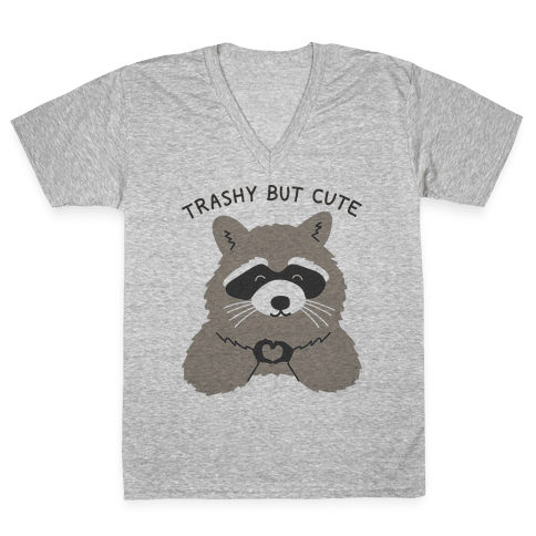 Trashy But Cute V-Neck Tee Shirt