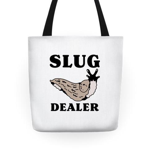Slug Dealer Tote
