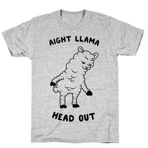 Aight Llama Head Out T-Shirt