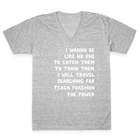 I Wanna Be - Pokemon Lyrics (1 of 2 pair) V-Neck Tee Shirt