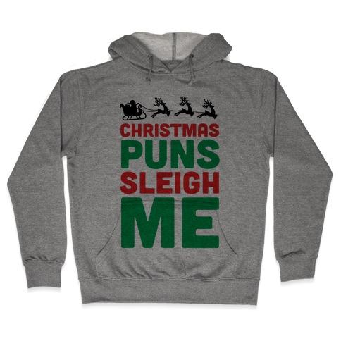 Wine Christmas Puns.Christmas Puns Sleigh Me Hoodie Lookhuman