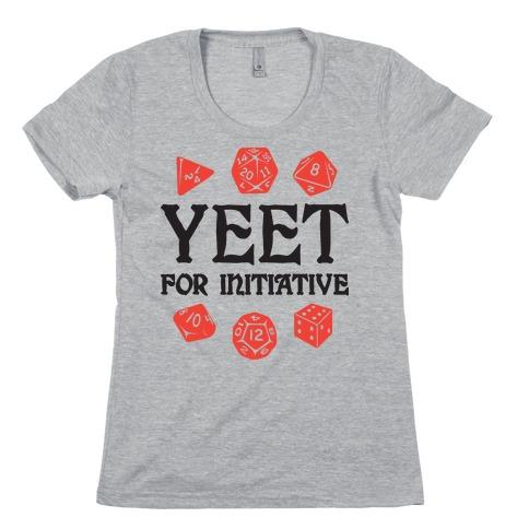 Yeet For Initiative Womens T-Shirt
