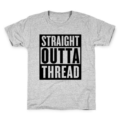 Straight Outta Thread Kids T-Shirt