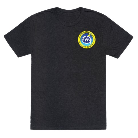Professional Hype Queen Patch Version 2 White Print T-Shirt