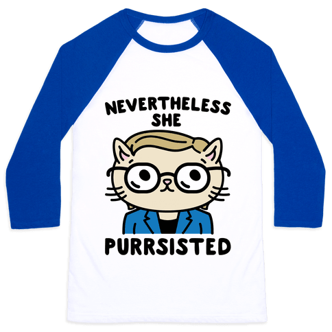 Nevertheless She Purrsisted Baseball Tee