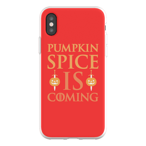 Pumpkin Spice Is Coming Parody Phone Flexi-Case