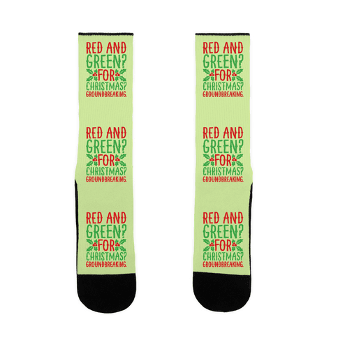 Red And Green For Christmas Groundbreaking Parody Sock
