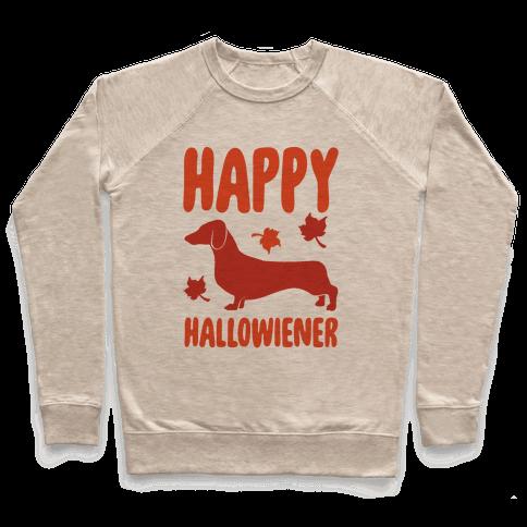 Happy Hallowiener Dachshund Parody  Pullover