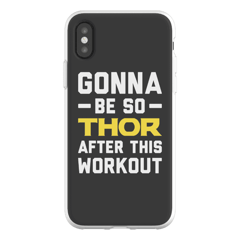Gonna Be So Thor After This Workout Phone Flexi-Case