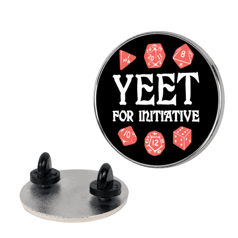 Yeet For Initiative Pin