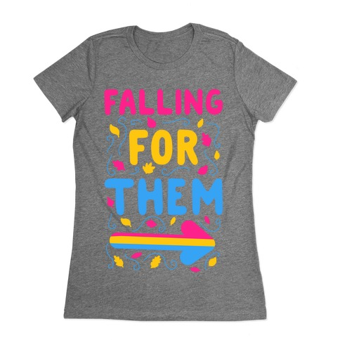 Falling for Them Womens T-Shirt