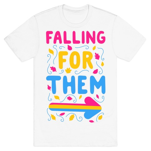 Falling for Them T-Shirt
