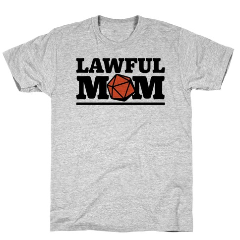 Lawful Mom T-Shirt