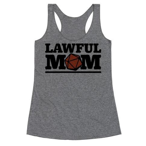 Lawful Mom Racerback Tank Top
