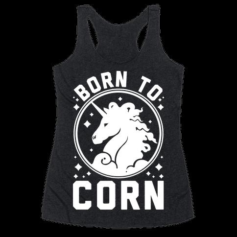 Born to Corn Racerback Tank Top