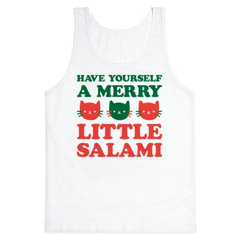 Have Yourself A Merry Little Salami Tank Top