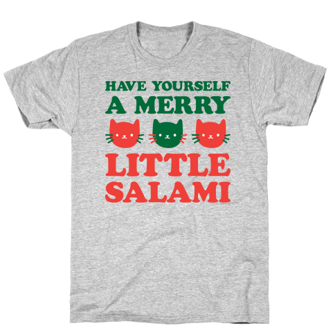 Have Yourself A Merry Little Salami Mens/Unisex T-Shirt