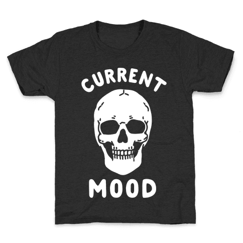 Current Mood: Dead Kids T-Shirt