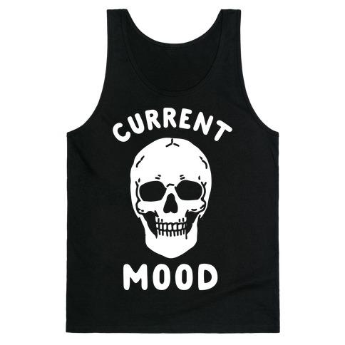 Current Mood: Dead Tank Top