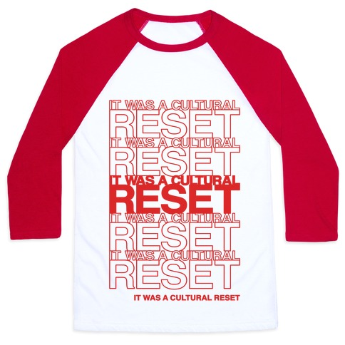 It Was A Cultural Reset Parody Baseball Tee