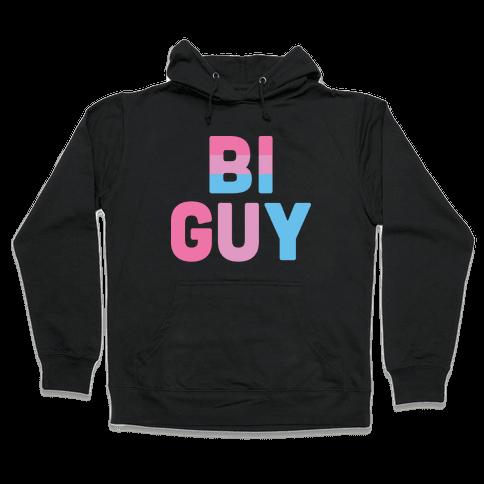 Bi Guy Hooded Sweatshirt