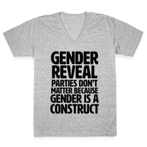 Gender Reveal? It's a Construct! V-Neck Tee Shirt