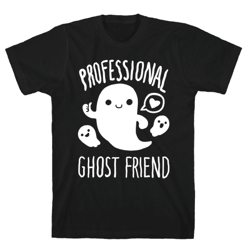 Professional Ghost Friend Mens T-Shirt