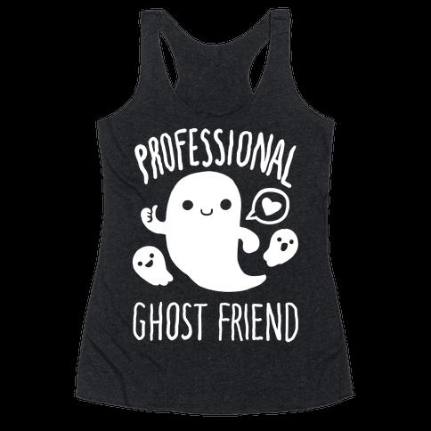 Professional Ghost Friend Racerback Tank Top