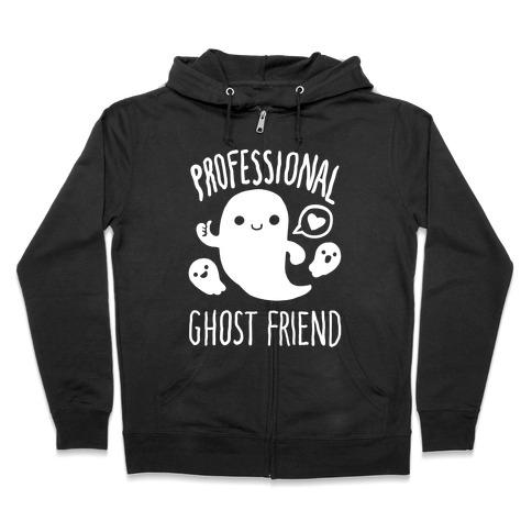 Professional Ghost Friend Zip Hoodie