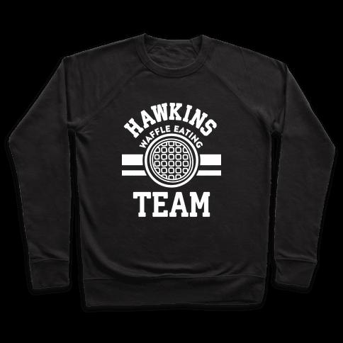 Hawkins Waffle Eating Team Pullover