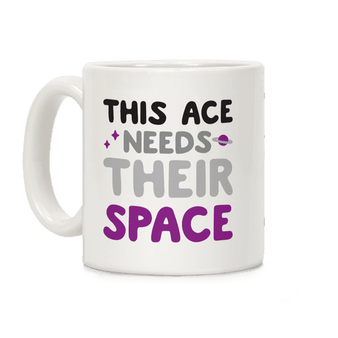 This Ace Needs Their Space Coffee Mug