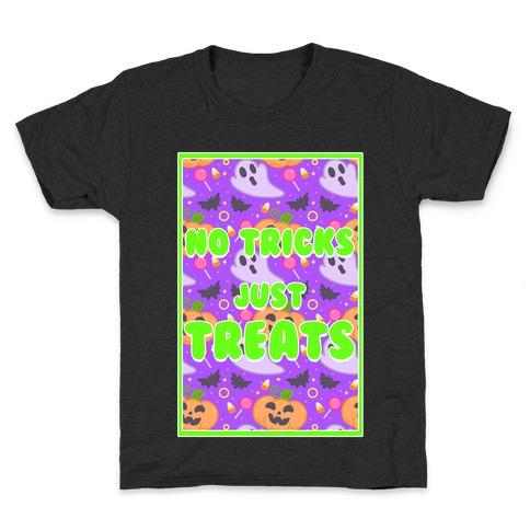 No Tricks Just Treats Kids T-Shirt