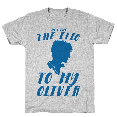 He's The Elio To My Oliver  Mens T-Shirt