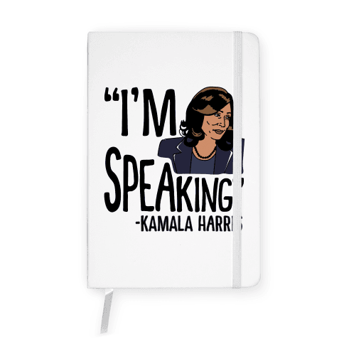I'm Speaking Kamala Harris Notebook