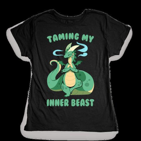 Taming My Inner Beast Womens T-Shirt