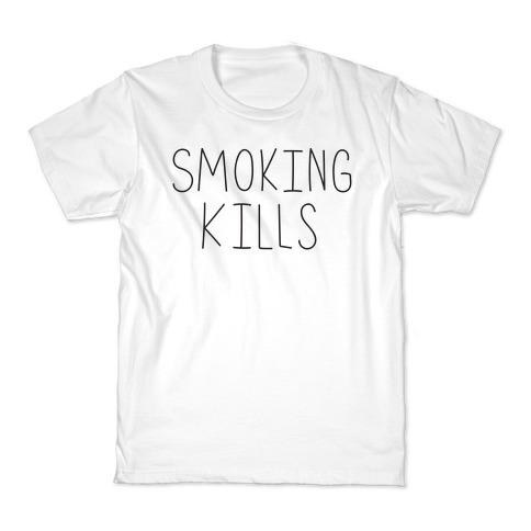 Smoking Kills Kids T-Shirt