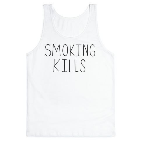 Smoking Kills Tank Top